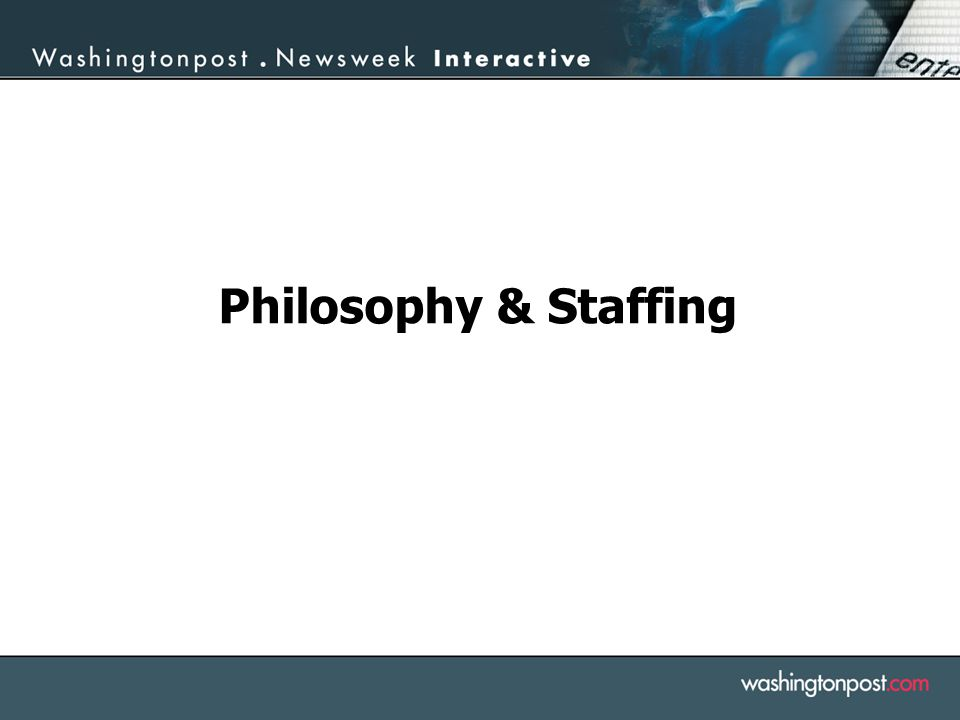 Philosophy & Staffing
