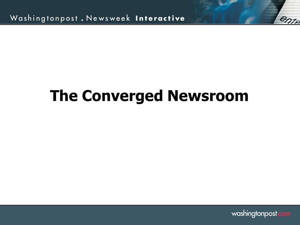The Converged Newsroom
