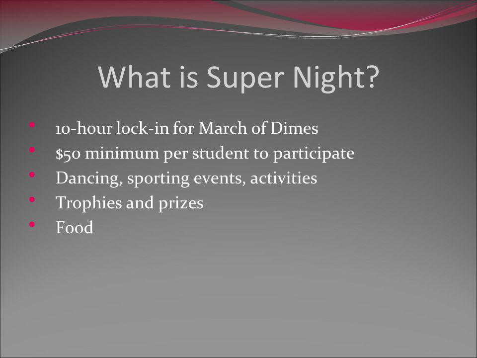 What is Super Night.