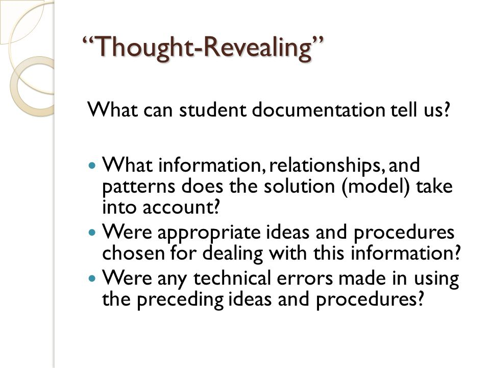 Thought-Revealing What can student documentation tell us.