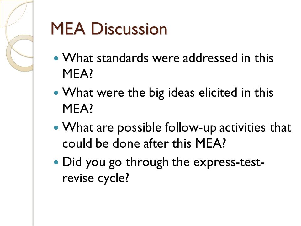 MEA Discussion What standards were addressed in this MEA.