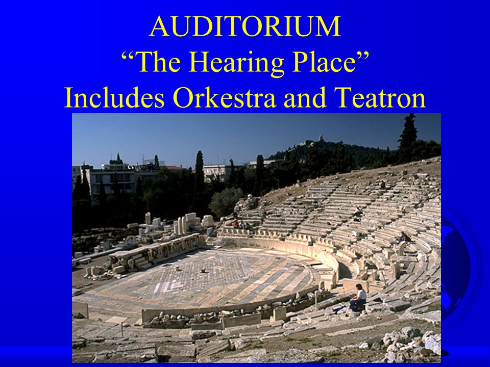 AUDITORIUM The Hearing Place Includes Orkestra and Teatron