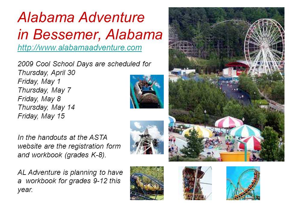 Alabama Adventure in Bessemer, Alabama http://www.alabamaadventure.com http://www.alabamaadventure.com 2009 Cool School Days are scheduled for Thursda