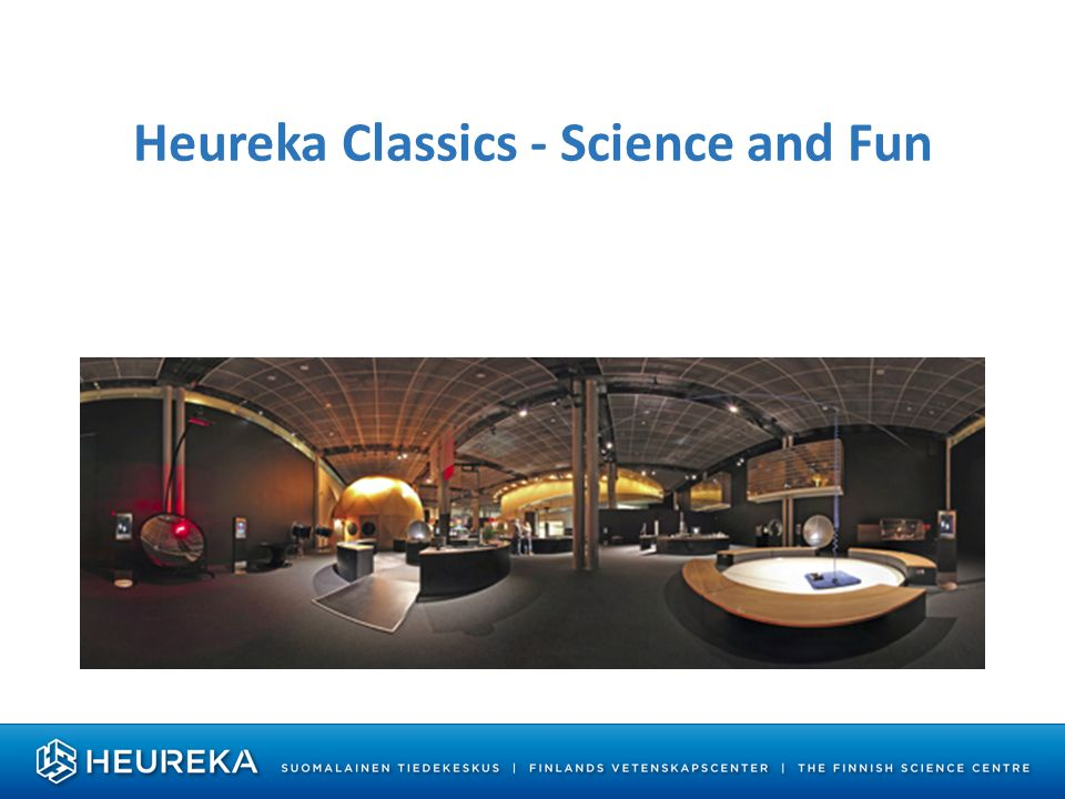 Heureka Classics - Science and Fun