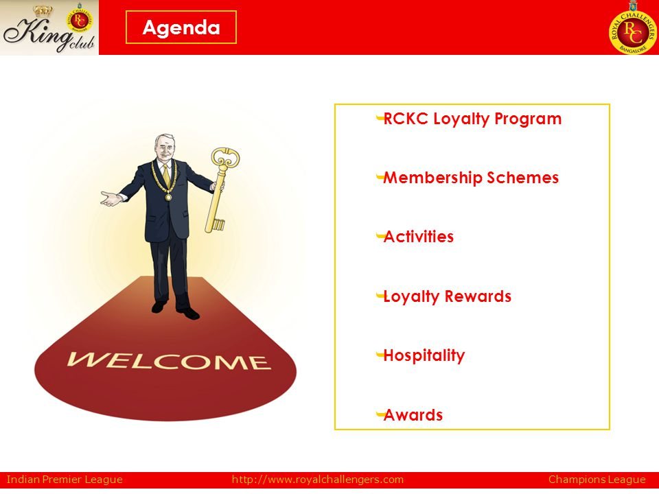 RCKC Loyalty Program Membership Schemes Activities Loyalty Rewards Hospitality Awards Agenda Indian Premier League Champions Leaguehttp://www.royalcha