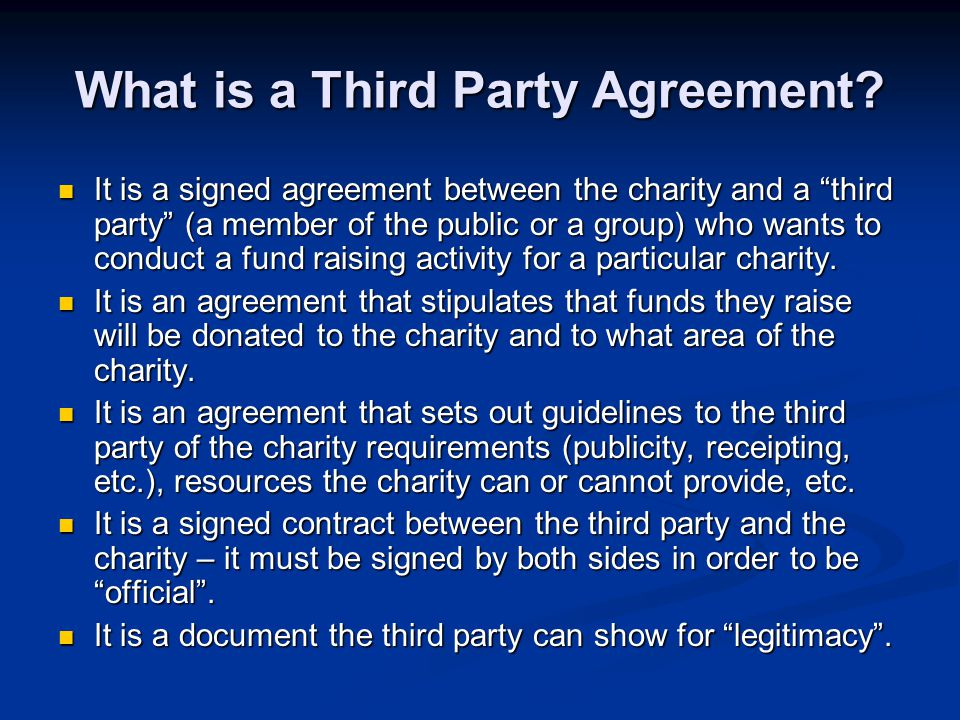 What is a Third Party Agreement.