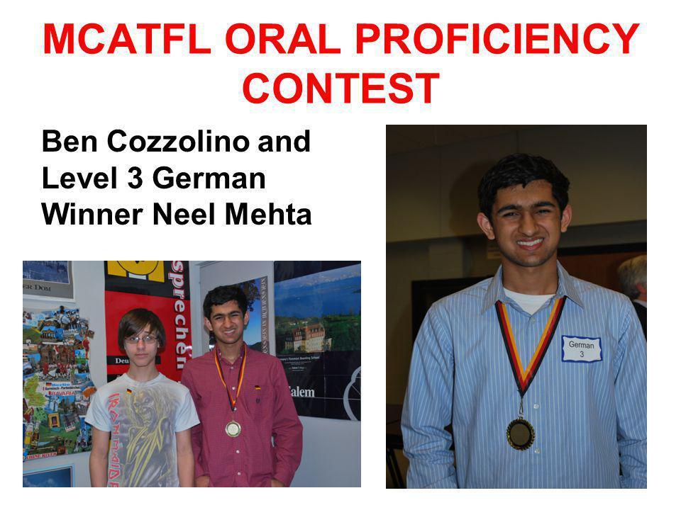 MCATFL ORAL PROFICIENCY CONTEST Ben Cozzolino and Level 3 German Winner Neel Mehta