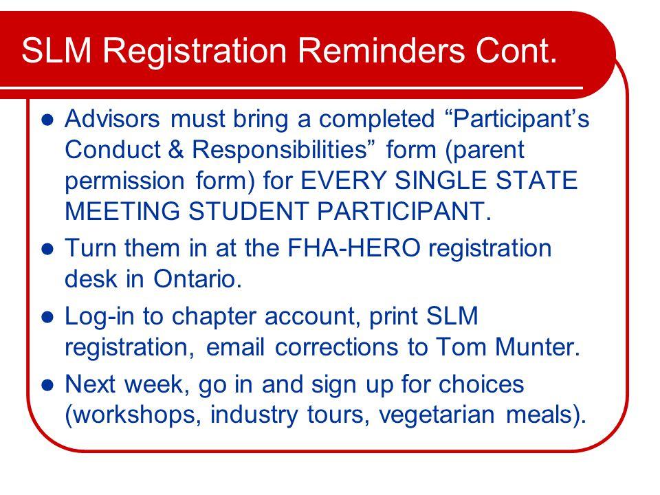 SLM Registration Reminders Cont.
