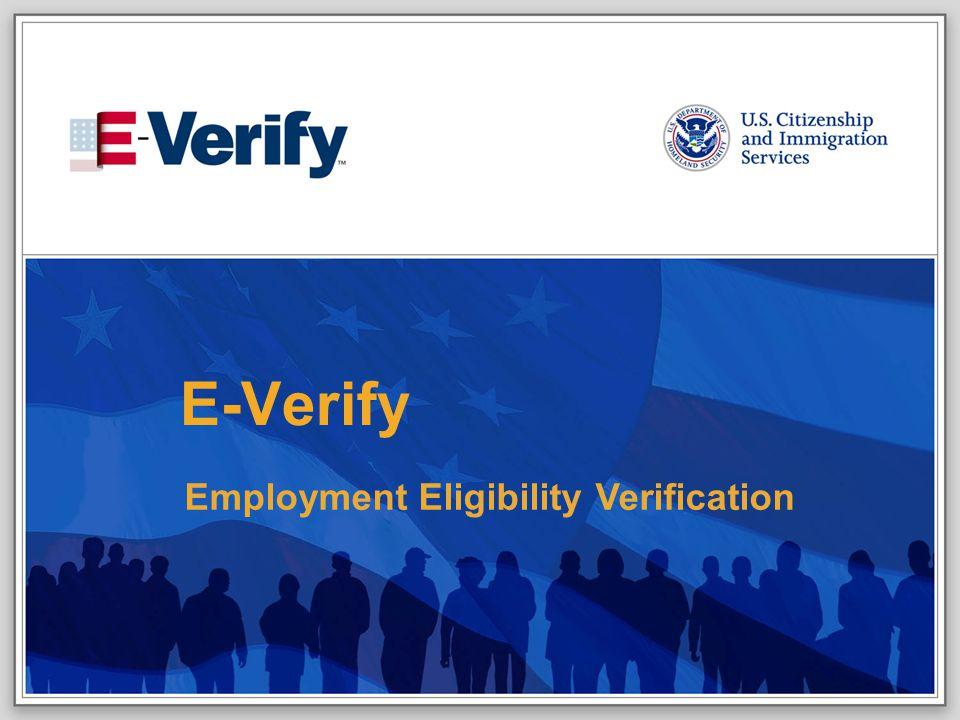 E-VERIFY PROGRAM13August 6, 2008