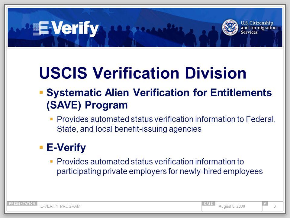 E-VERIFY PROGRAM34August 6, 2008 State Legislation