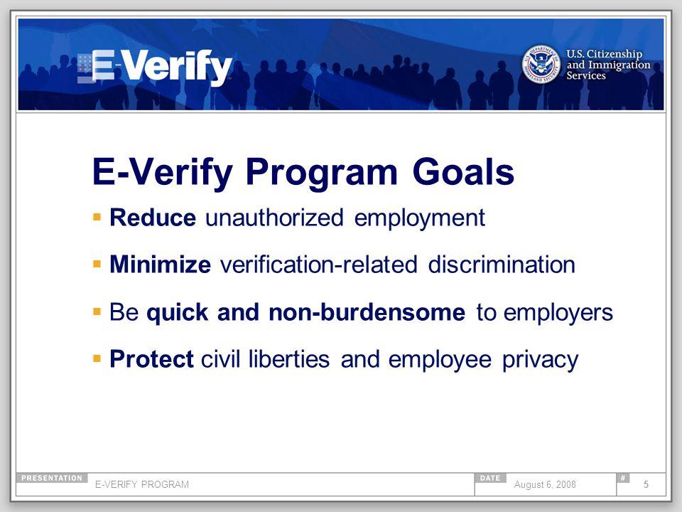E-VERIFY PROGRAM16August 6, 2008