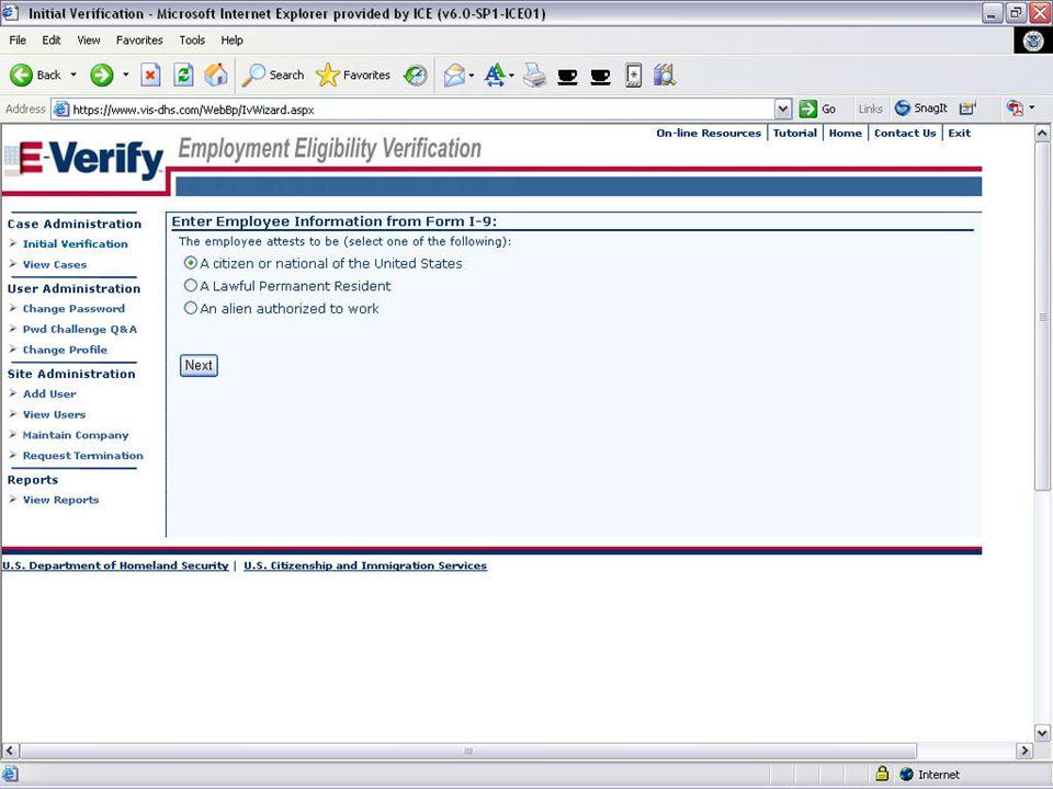 E-VERIFY PROGRAM28August 6, 2008 E-Verify: Access Methods Designated Agent Only select this registration type if your company performs verification queries for a client company (i.e.