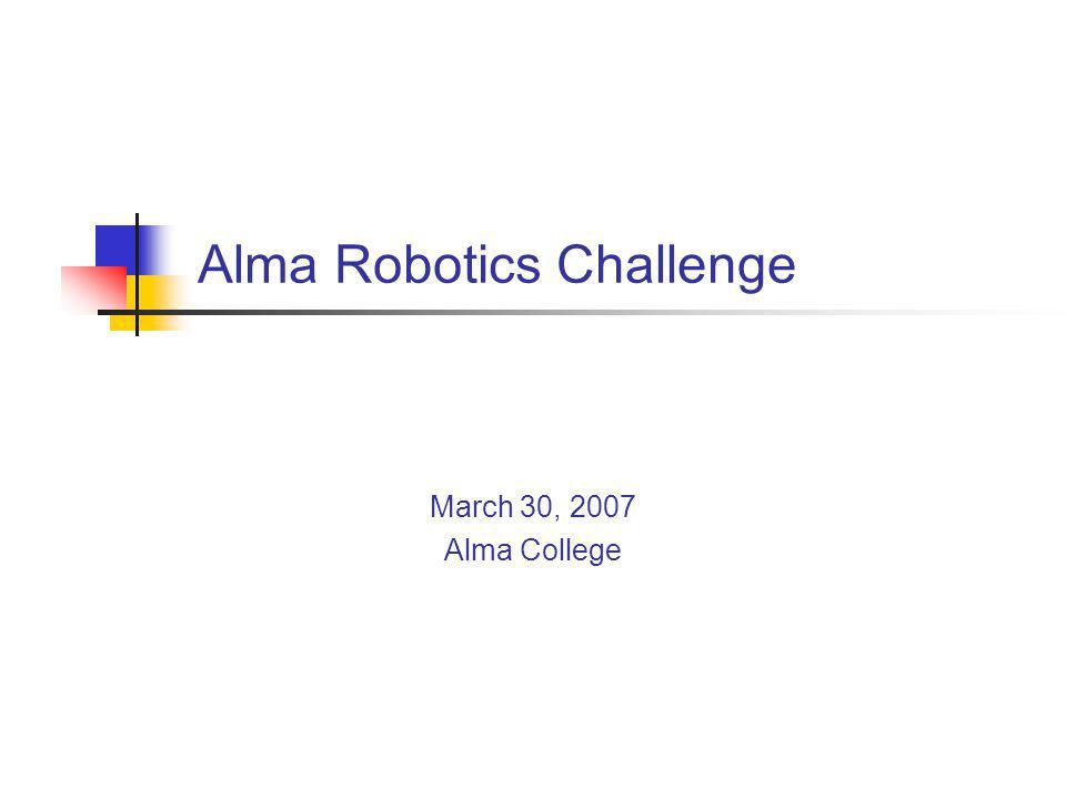 Alma College Robotics Challenge The Alma College Robotics Challenge is an invitational robotics tournament using the Lego MindStorms Robotics Platform.