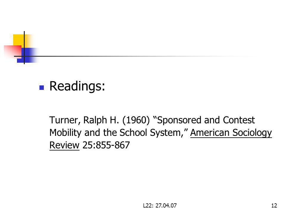 L22: Readings: Turner, Ralph H.