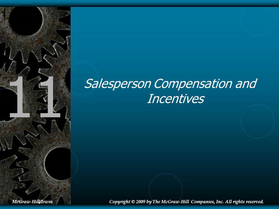 11-2 Great Compensation Plans Source: HR Chally Group (2005), Principles of Sales Compensation.