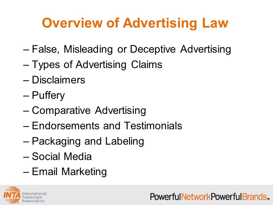 Overview Special Issues in Advertising Law –Environmental Claims –Advertising to Children –Sector-Specific Regulations –Contests and Sweepstakes –Trademark Notices in Advertising Advertising Checklist