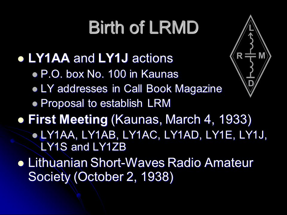 Birth of LRMD LY1AA and LY1J actions LY1AA and LY1J actions P.O.