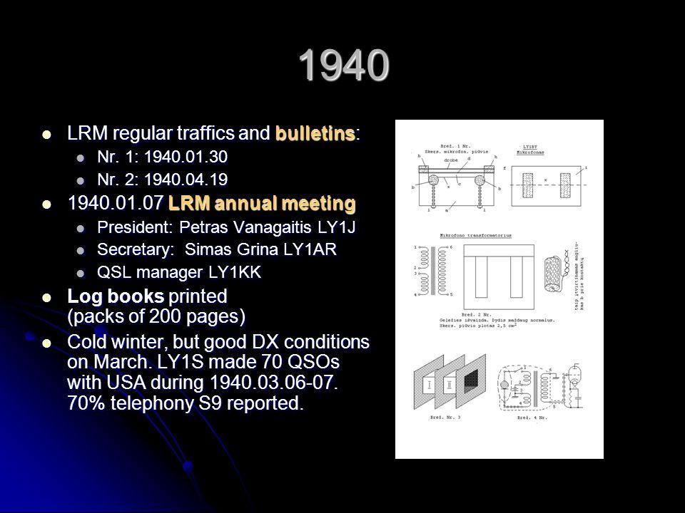 1940 LRM regular traffics and bulletins: LRM regular traffics and bulletins: Nr. 1: 1940.01.30 Nr. 1: 1940.01.30 Nr. 2: 1940.04.19 Nr. 2: 1940.04.19 1