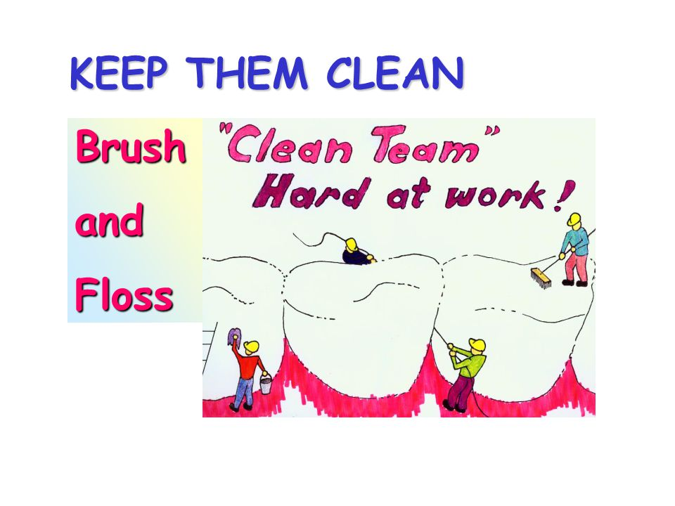 KEEP THEM CLEAN BrushandFloss