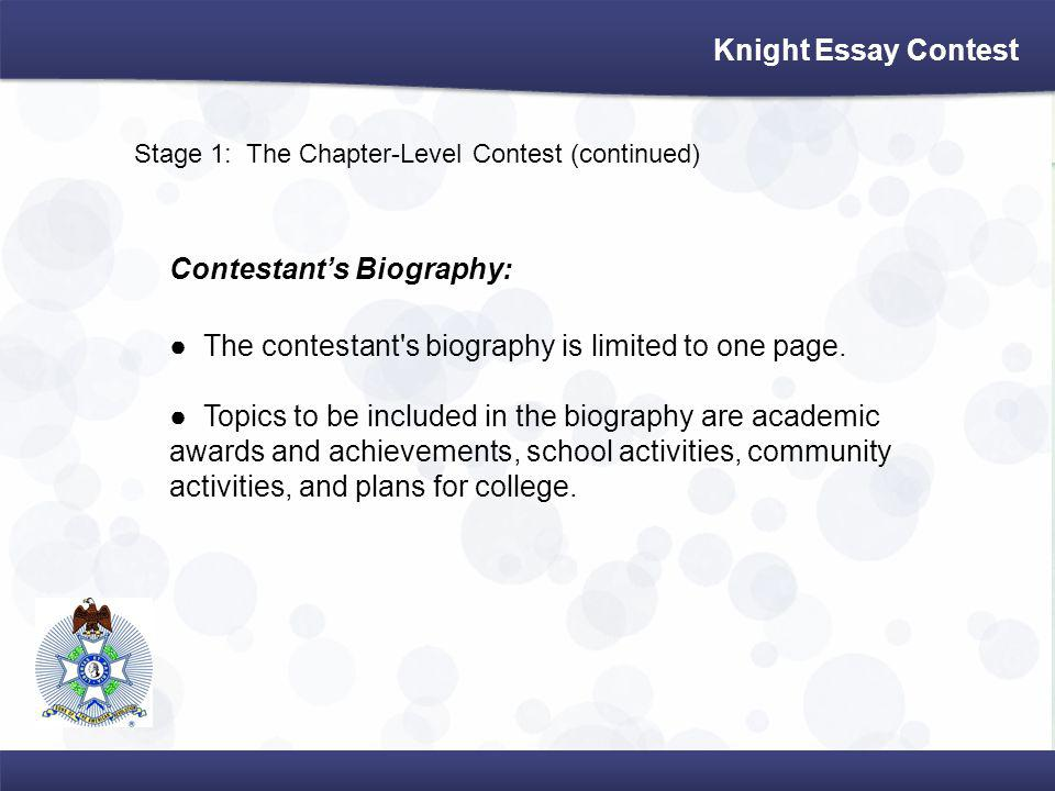 Stage 1: The Chapter-Level Contest (continued) Contestants Biography: The contestant s biography is limited to one page.