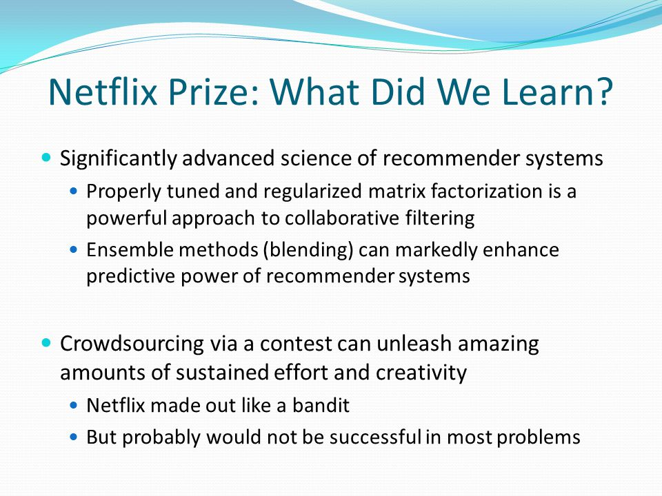 Netflix Prize: What Did We Learn.