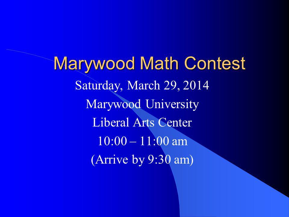 Contest Information 40 Problems - NO Calculators Level I Exam – 9 th and 10 th Grades Level II Exam – 11 th and 12 th Grades