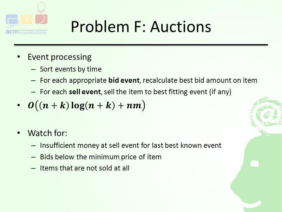 Problem F: Auctions