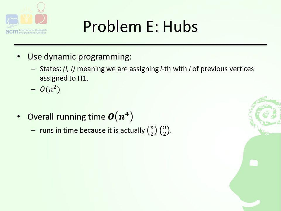 Problem E: Hubs