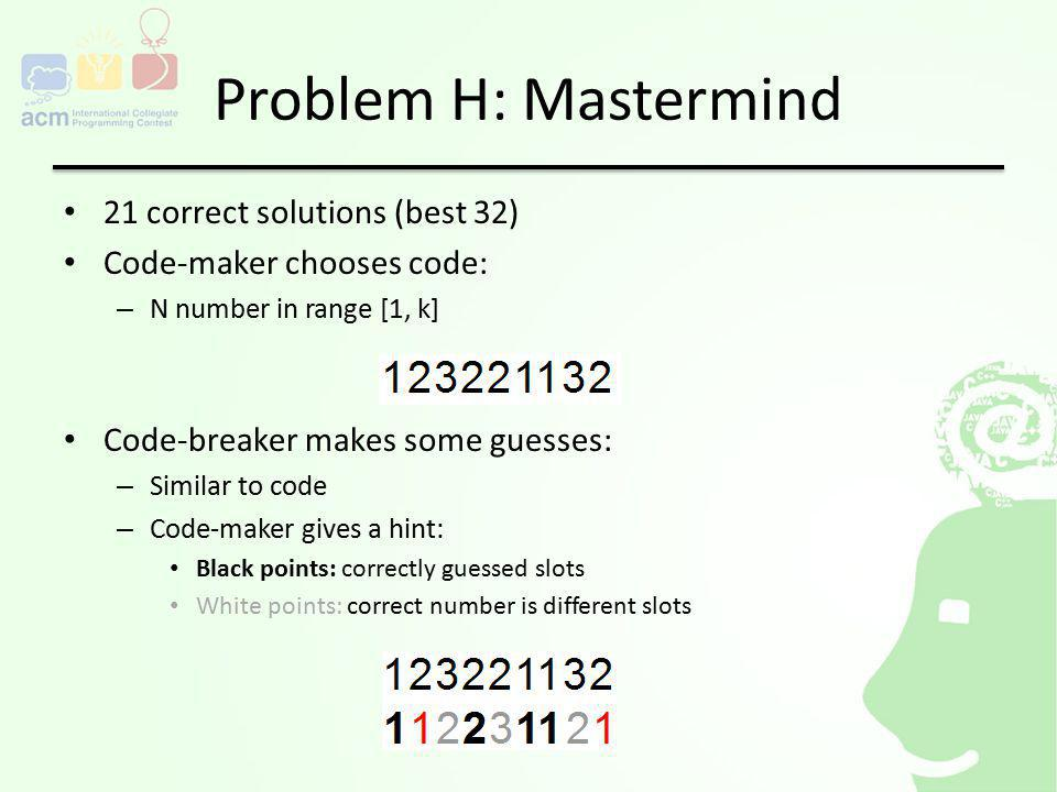 Problem H: Mastermind
