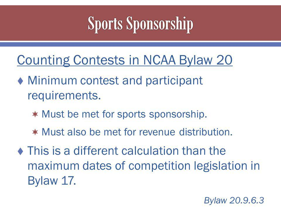 Counting Contests in NCAA Bylaw 20 Minimum contest and participant requirements.