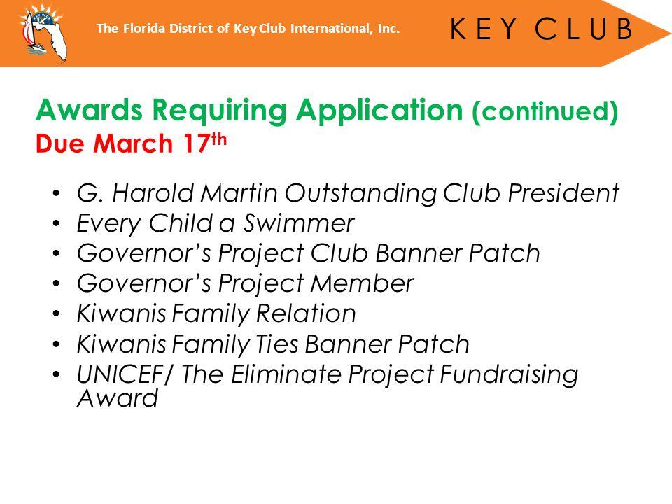 THANK YOU! The Florida District of Key Club International, Inc. K E Y C L U B