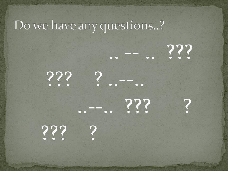 .. --.. ??? ??? ?..--....--.. ??? ? ??? ?