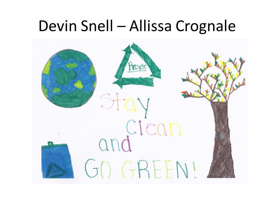 Devin Snell – Allissa Crognale