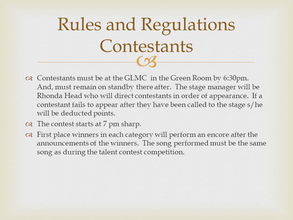 Only songs rehearsed by the contestant will be judged.