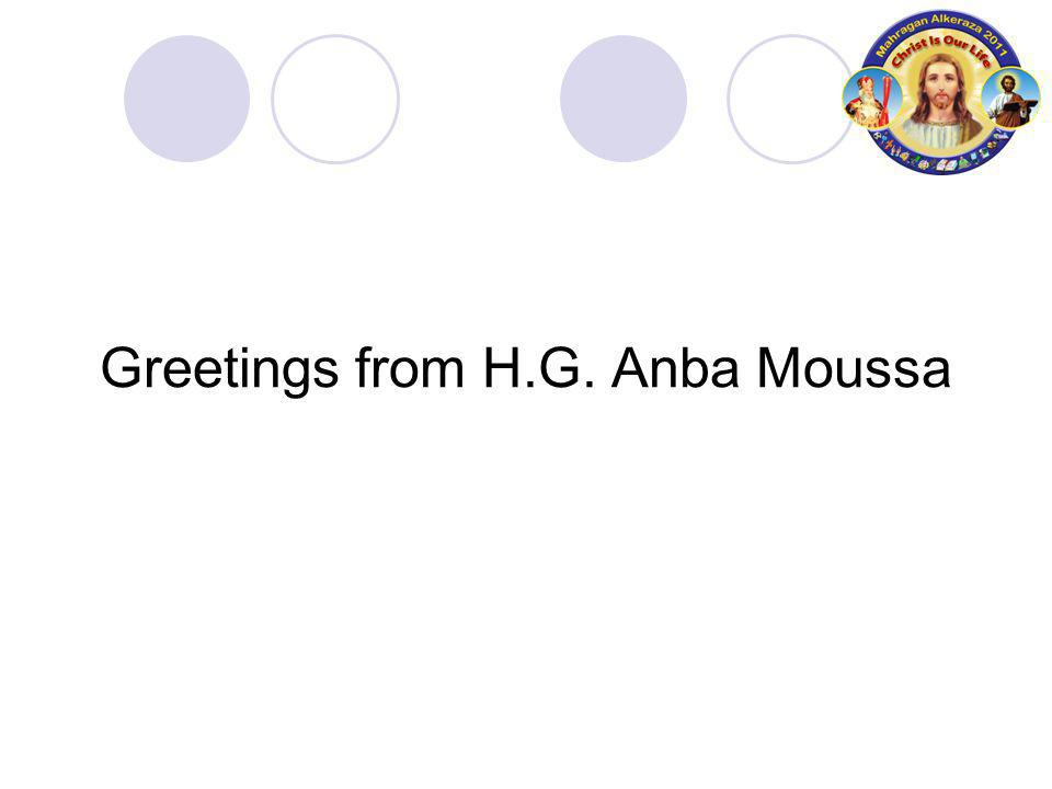 Greetings from H.G. Anba Moussa
