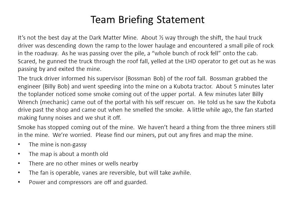 Team Briefing Statement Its not the best day at the Dark Matter Mine.
