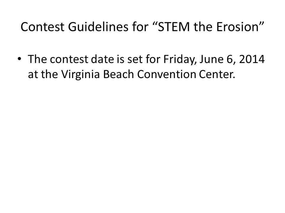 The contest date is set for Friday, June 6, 2014 at the Virginia Beach Convention Center.