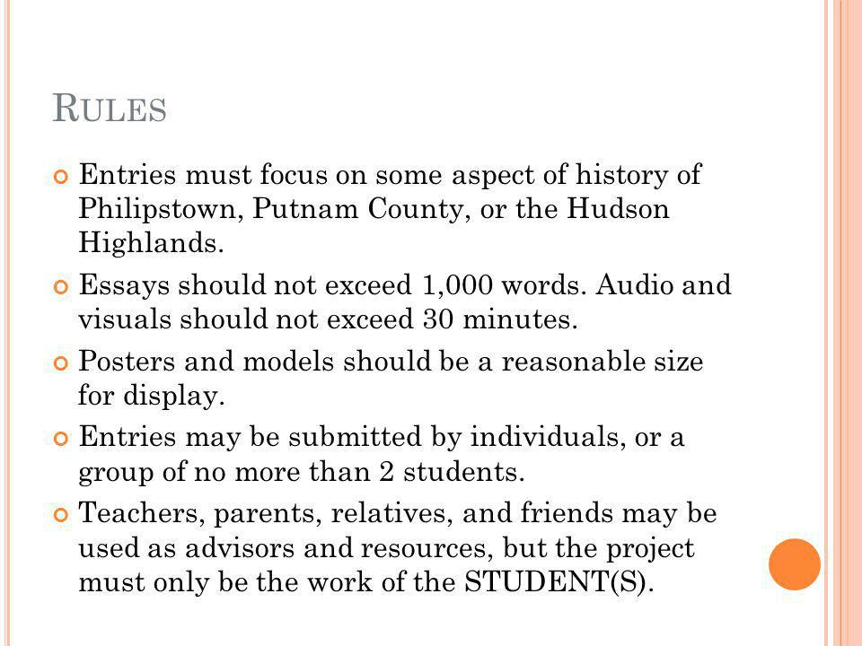 R ULES Entries must focus on some aspect of history of Philipstown, Putnam County, or the Hudson Highlands.