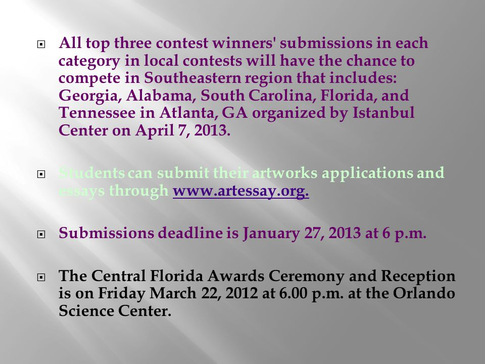 All top three contest winners' submissions in each category in local contests will have the chance to compete in Southeastern region that includes: Ge