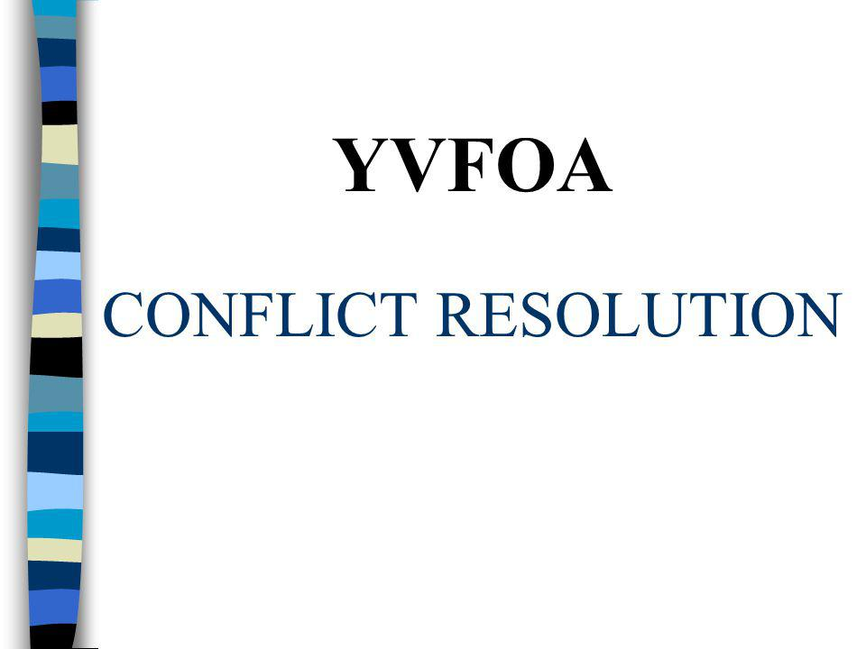 YVFOA CONFLICT RESOLUTION