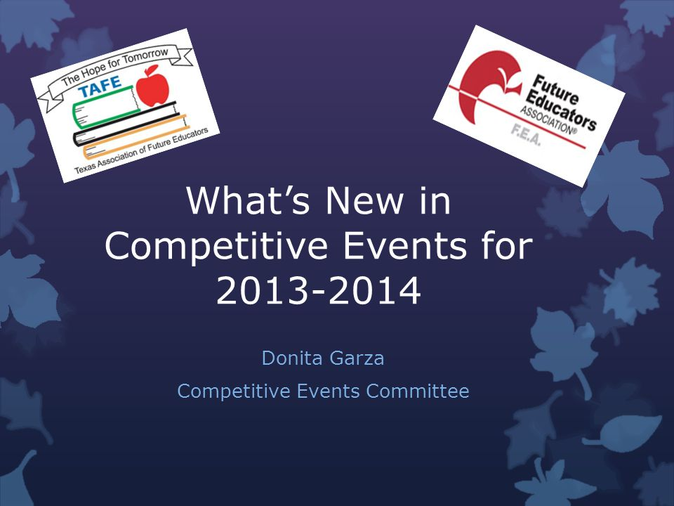 New Competitive Events 2013-2014 All National Events Must qualify at Region to advance to State.