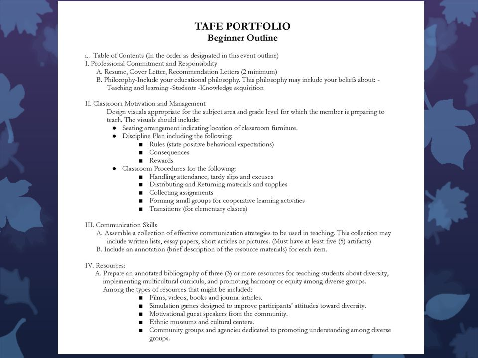 TAFE Portfolio CHANGES: Completely revised Can be hard copy or electronic Changed from Bachelors, Masters, and PhD to Beginner, Intermediate, and Advanced E-portfolio.