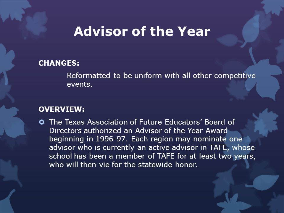 Advisor of the Year CHANGES: Reformatted to be uniform with all other competitive events.
