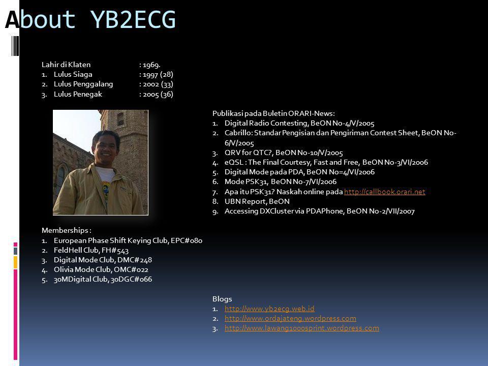 About YB2ECG Lahir di Klaten: 1969.