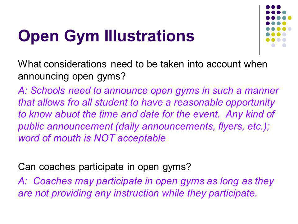 Open Gym Illustrations What considerations need to be taken into account when announcing open gyms.
