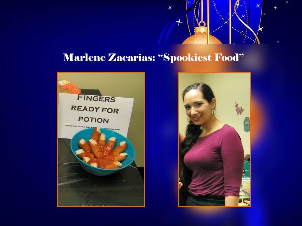 Marlene Zacarias: Spookiest Food