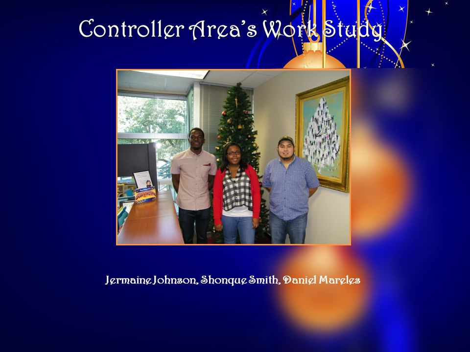 Controller Areas Work Study Jermaine Johnson, Shonque Smith, Daniel Mareles