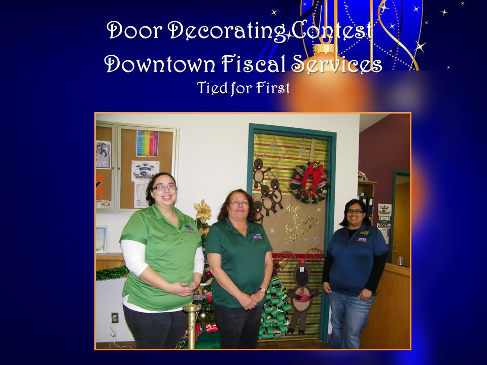 Door Decorating Contest Downtown Fiscal Services Tied for First