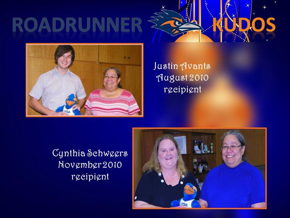 Cynthia Schweers November 2010 recipient Justin Avants August 2010 recipient