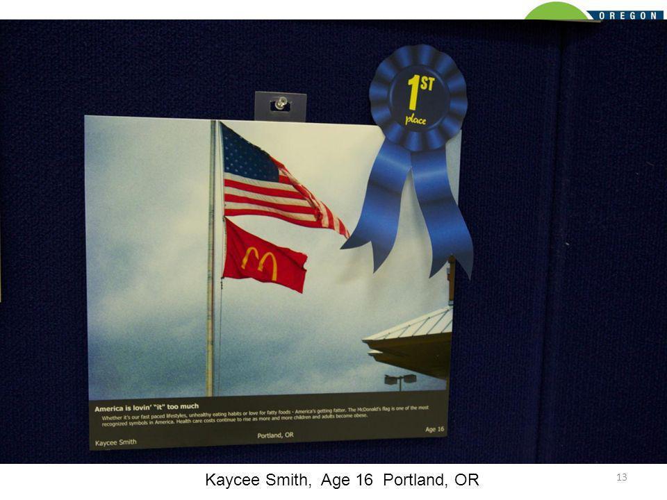 13 Kaycee Smith, Age 16 Portland, OR